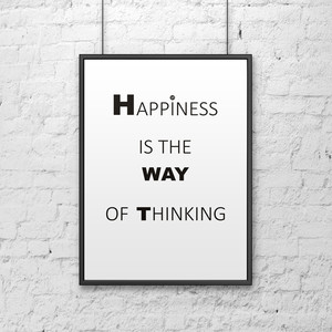 Plakat dekoracyjny HAPPINESS IS THE WAY OF THINKING 50x70 cm - 2 kolory do wyboru