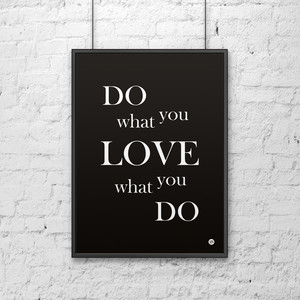 Plakat dekoracyjny DO WHAT YOU LOVE WHAT YOU DO 50x70 cm